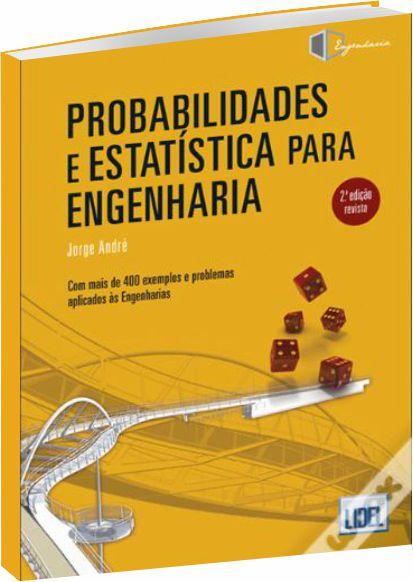 Probabilidades e Estatística para Engenharia 2ª ed.