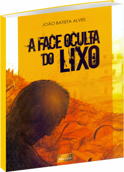 A Face Oculta do Lixo