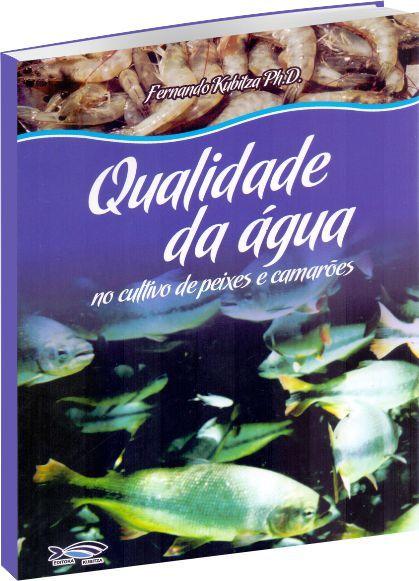 Qualidade da Água no Cultivo de Peixes e Camarões