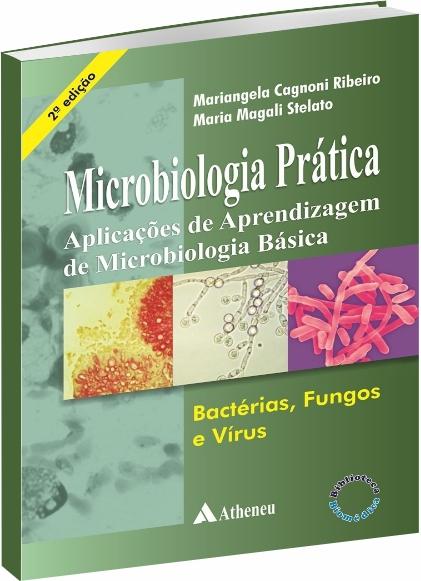 Microbiologia Prática - 2ª Edição