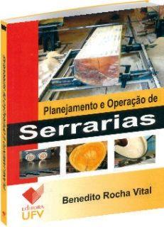 Planejamento e Operação de Serrarias