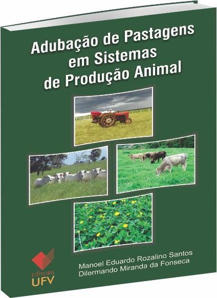 Adubação de Pastagens em Sistemas de Produção Animal