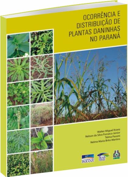 Ocorrência e Distribuição de Plantas Daninhas no Paraná