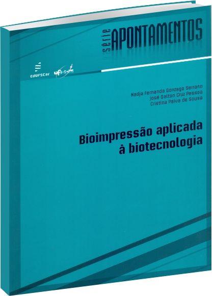 Bioimpressão aplicada à biotecnologia