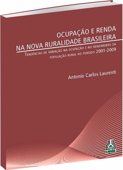 Ocupação e Renda na Nova Ruralidade Brasileira