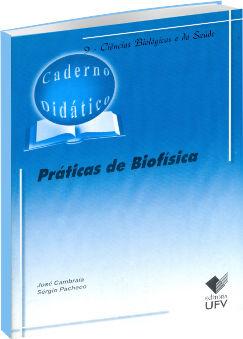 Práticas de Biofísica - Caderno Didático