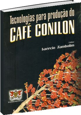 Tecnologias para produção do Café Conilon