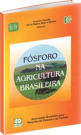 Fósforo na Agricultura Brasileira