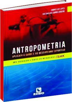 Antropometria Aplicada à Saúde e ao Desempenho Esportivo