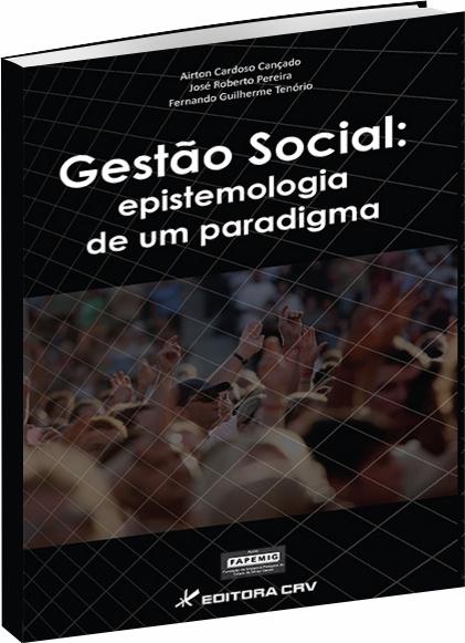 Gestão Social: Epistemologia de Um Paradigma