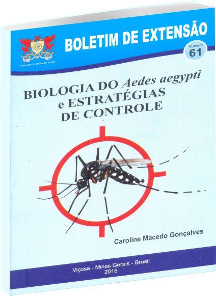Biologia do Aedes Aegypti e Estrategias de Controle