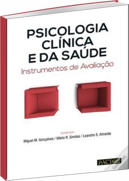 Psicologia Clínica e da Saúde. Instrumentos de Avaliação