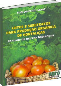 Leitos e Substratos para Produção de Hortaliças