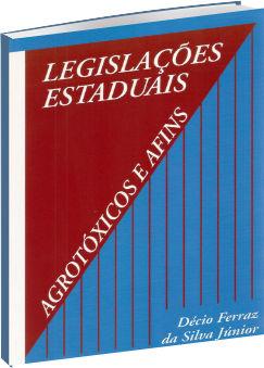 Agrotóxicos e Afins - Legislações Estaduais
