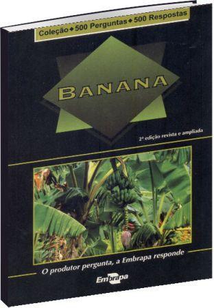 Coleção 500 Perguntas 500 Respostas: Banana - 2ª Edição