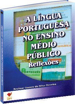 A Língua Portuguesa no Ensino Médio Público