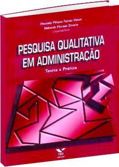 Pesquisa Qualitativa em Administração
