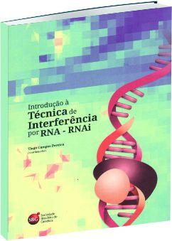 Introdução à Técnica de Interferência por RNA - RNAi