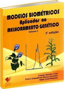 Modelos Biométricos Aplicados ao Melhoramento Genético - Vol 2 - 3ª Edição