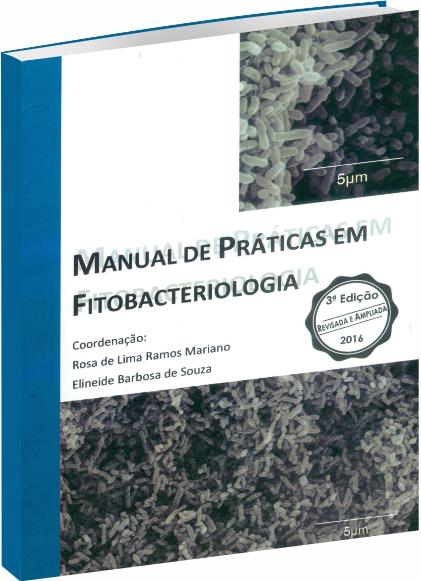 Manual de Práticas em Fitobacteriologia 3ª Edição