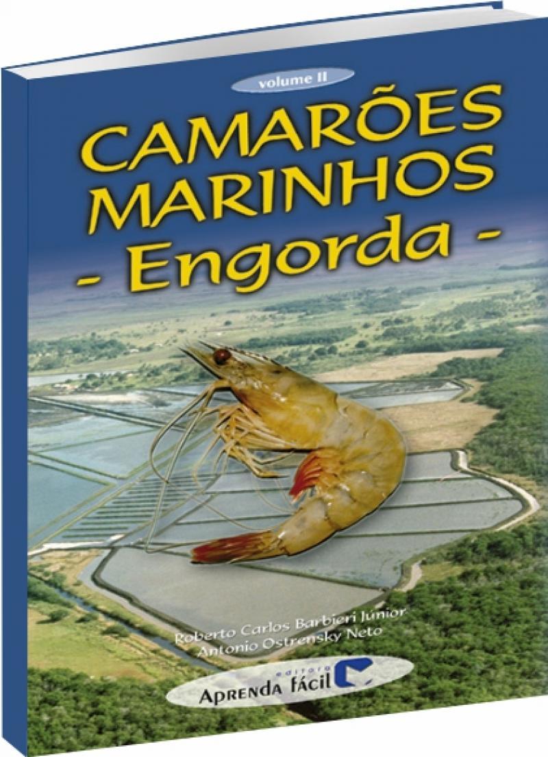 Camarões Marinhos - Engorda - Volume II