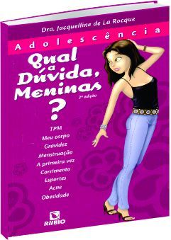 Adolescência - Qual a Dúvida, Meninas?