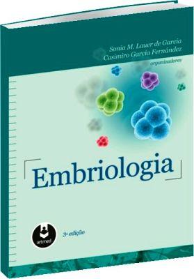 EMBRIOLOGIA 3ª EDIÇÃO