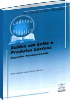 Acidez em Leite e Produtos Lácteos - Aspectos Fundamentais