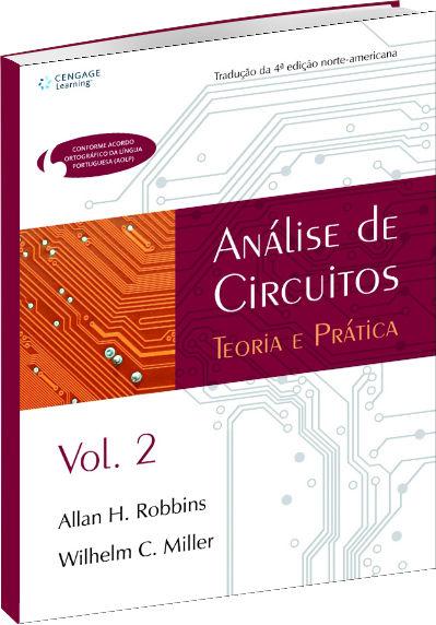 Análise de Circuitos - Teoria e Prática Volume 2