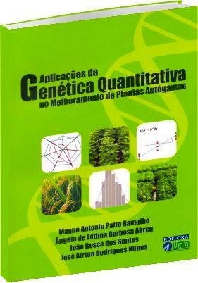 Aplicações da Genética Quantitativa no Melhoramento de Plantas Autógamas