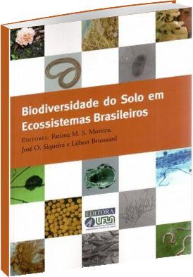 Biodiversidade do Solo em Ecossistemas Brasileiros