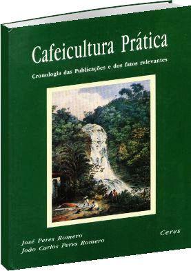 Cafeicultura Prática - Cronologia das Publicações e dos Fatos Relevantes