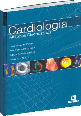 Cardiologia - Métodos Diagnósticos