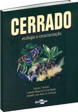 Cerrado : Ecologia e Caracterização