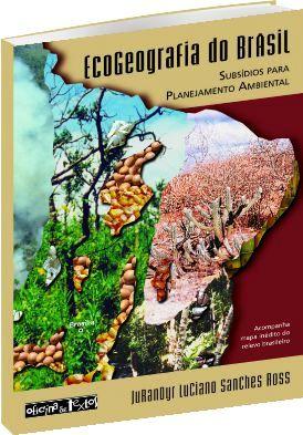 Ecogeografia do Brasil - Subsídeos para Planejamento Ambiental