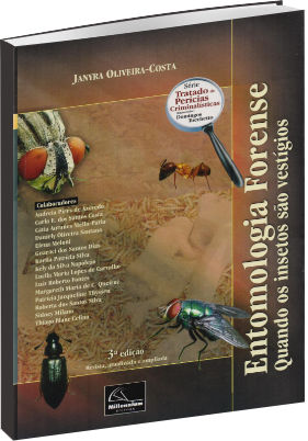 Entomologia Forense Quando os Insetos são Vestígios