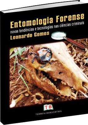 Entomologia Forense Novas Tendências nas Ciências Criminais