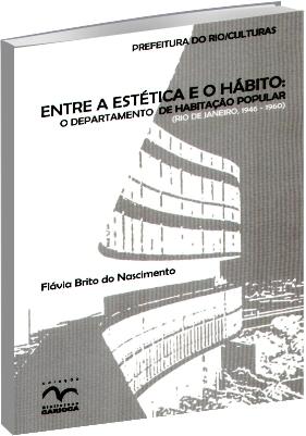 Entre a Estética e o Hábito: o departamento de habitação popular