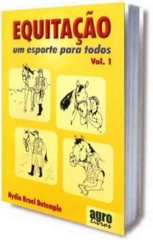 Equitação: Um esporte para todos - Volume 1