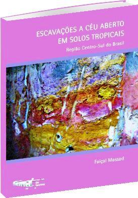 Escavações a Céu Aberto em Solos Tropicais