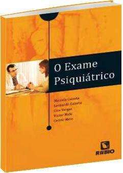 O Exame Psiquiátrico
