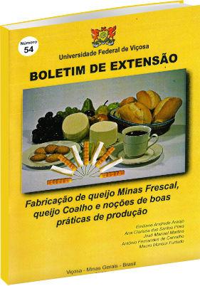 Fabricação de queijo Minas Frescal, queijo Coalho e noções de boas práticas de produção