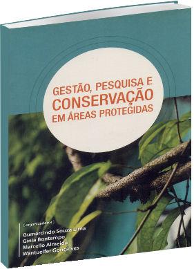 Gestão, Pesquisa e Conservação em Áreas Protegidas
