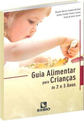 Guia Alimentar para Crianças de 2 a 3 anos