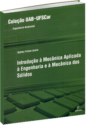 Introdução à mecânica aplicada à engenharia e à mecânica dos sólidos