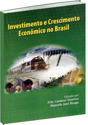 Investimento e Crescimento Econômico no Brasil