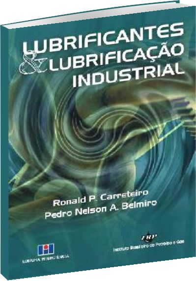 Lubrificantes e Lubrificação Industrial