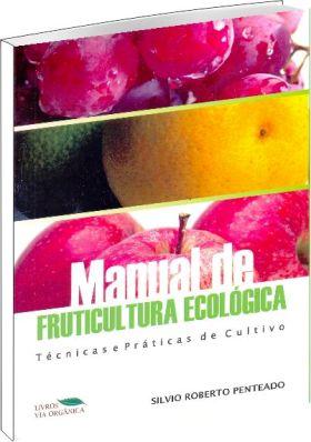 Manual de Fruticultura Ecológica - 2ª edição