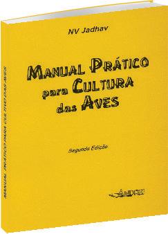 Manual Prático para Cultura da Aves