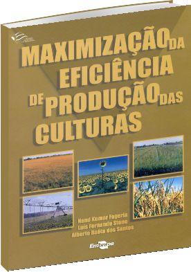 Maximização da Eficiência de Produção das Culturas
